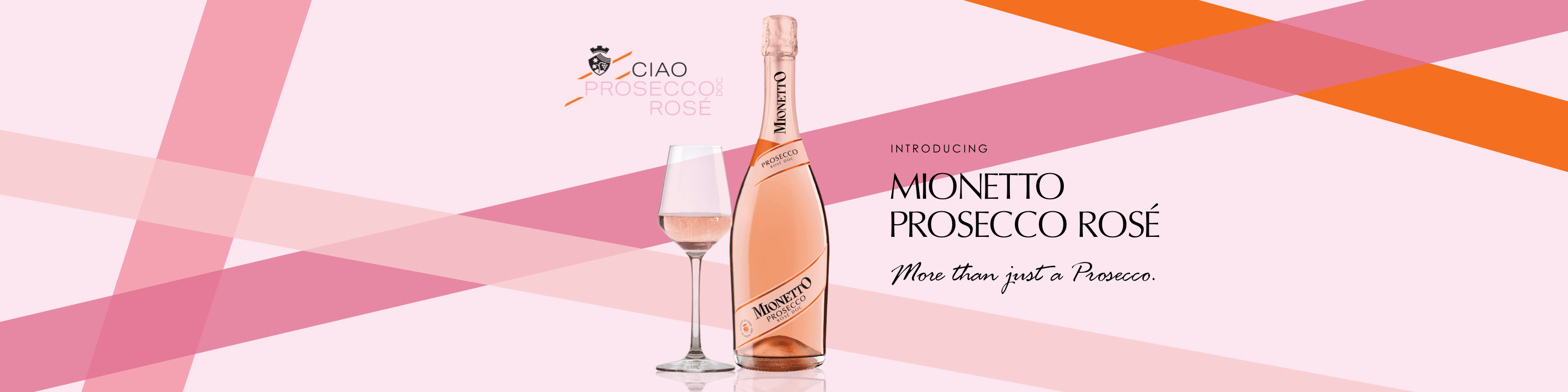 Since 1887, Mionetto has inspired Italians to truly taste the good life.  With its light, crisp and refreshing flavors, Mionetto helps you celebrate all of life's moments, big or small. 
