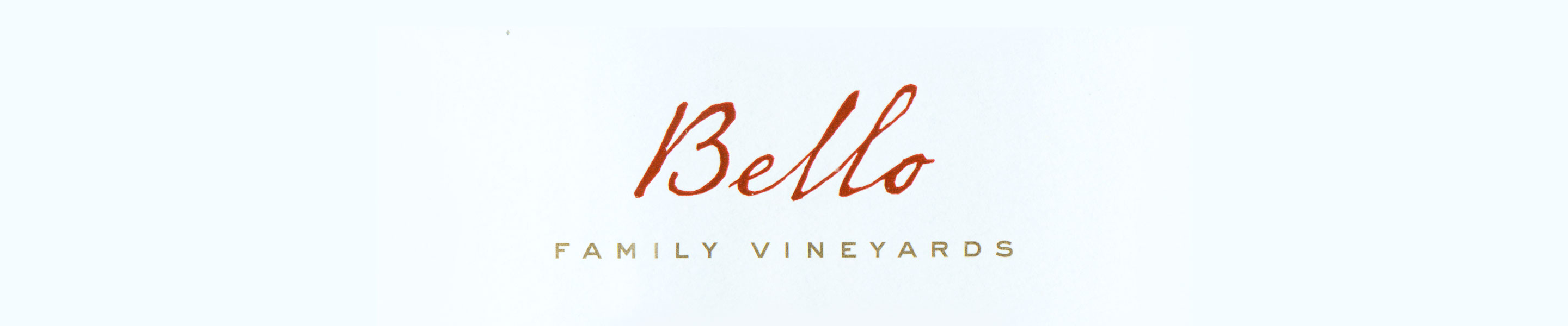 Bello Family Vineyards is a small, family-owned winery in Napa Valley producing extraordinary wines from our estate vineyard in Rutherford. The production team is lead by Michael Bello, who is flanked by son Christopher Bello and winemaker Ross Wallace. The three of them combined make for a powerful force in the industry, and the wines they produce reflect their passion and commitment to quality.